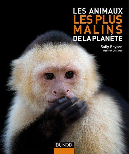 Les animaux les plus malins de la planète par Sally Boysen, Deborah Custance