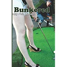 Bunkered by Mansell, Phil (2014) Paperback