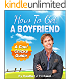 How To Get A Boyfriend: Fool Proof Dating Advice For Women