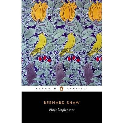 [(Plays Unpleasant)] [ By (author) George Bernard Shaw, Edited by Dan H. Laurence, Introduction by David Edgar ] [January, 2001]