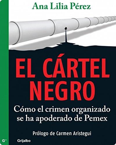 Descargar Libro El cártel negro de Ana Lilia Pérez