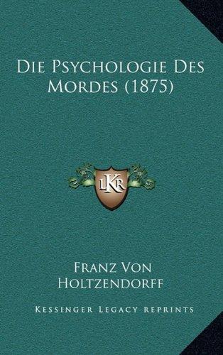 Die Psychologie Des Mordes (1875)