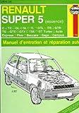 Renault super 5, manuel d'entretien et reparation auto, 1766 (fr)