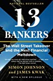 In spite of its key role in creating the ruinous financial crisis of 2008, the American banking industry has grown bigger, more profitable, and more resistant to regulation than ever. Anchored by six megabanks whose assets amount to more than 60 perc...