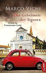 Das Geheimnis der Signora: Ein Fall für Commissario Casini (German Edition)