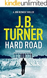 Hard Road (A Jon Reznick Thriller Book 1)