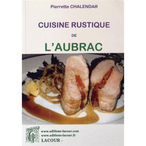 Cuisine rustique de l'Aubrac
