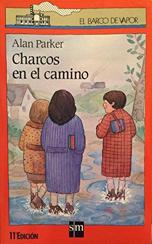 Charcos en el camino por Alan Parker