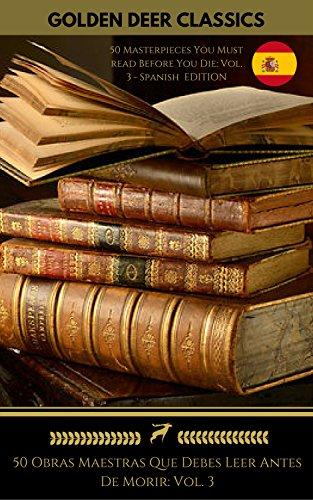 50 Obras Maestras Que Debes Descifrar Antiguamente De Caducar: Vol. 3 (Golden Deer Classics)