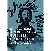 Erfolgreich als Designer - Business gründen und entwickeln von Joachim Kobuss (5. Oktober 2007) Taschenbuch