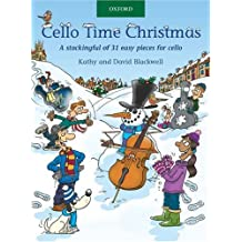 Cello Time Christmas: A Stockingful of 31 Easy Pieces for Cello