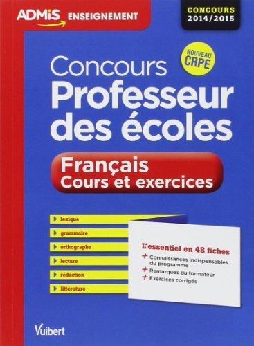 Concours Professeur des écoles - Français - Cours et exercices - L'essentiel en 48 fiches - Concours 2014/2015 de Christian Donadille (11 novembre 2013) Poche