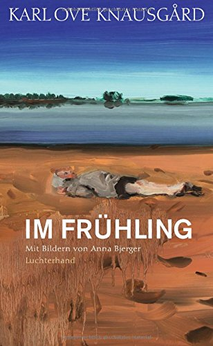 Im Frühling: Mit Bildern von Anna Bjerger (Die Jahreszeiten-Bände, Band 3) - Jahreszeiten-frühling