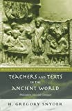 Teachers and Texts in the Ancient World: Philosophers, Jews and Christians (Religion ...