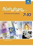 Nah dran - Ausgabe 2010 für Rheinland-Pfalz: Wirtschaft und Verwaltung: