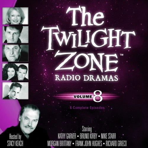 The Twilight Zone Radio Dramas, Volume 8  Audiolibri