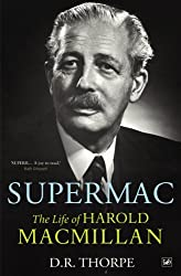 Supermac: The Life of Harold Macmillan