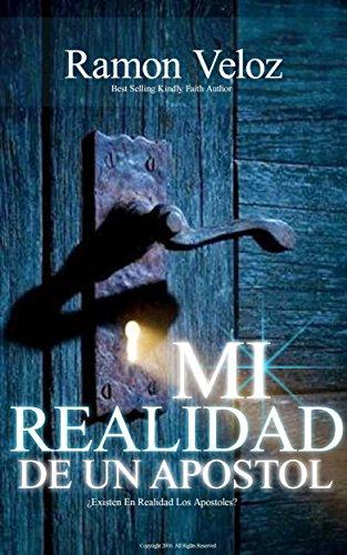 Mi Realidad De Un Apóstol por Ramon Veloz
