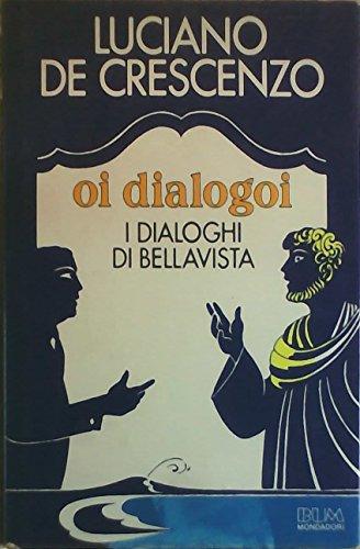oi-dialogoi-i-dialoghi-di-bellavista