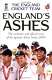 England's Ashes: The Exclusive and Official Story of the npower Ashes Series 2009 by The England Cricket Team . (2009-10-08)