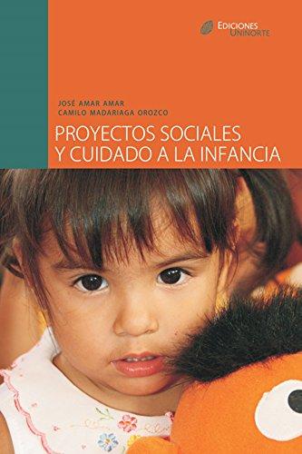 Descargar Libro Proyectos sociales y cuidado a la infancia de José Amar Amar