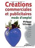 Créations commerciales et publicitaires - Mode d'emploi