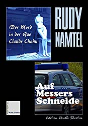 Der Mord in der Rue Claude Chahu / Auf Messers Schneide: Edition Double Shorties