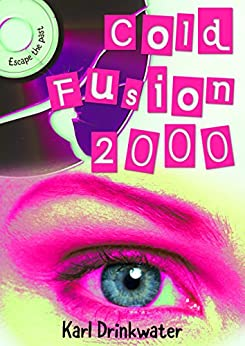 Cold Fusion 2000 by [Drinkwater, Karl]