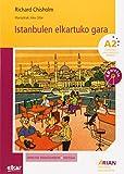 Istanbulen elkartuko gara (+ CD audioa): Arian A2. Irakurgaiak (Arian irakurgaiak)