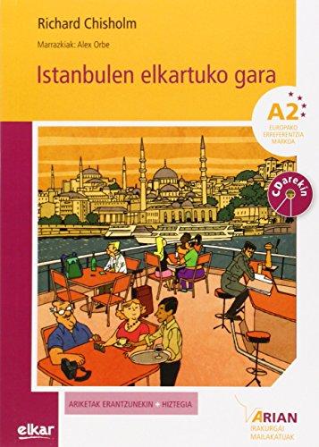 Istanbulen elkartuko gara (+ CD audioa): Arian A2. Irakurgaiak (Arian irakurgaiak) por Richard Chisholm