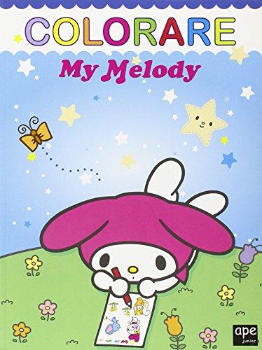 Colorare. My Melody. Ediz. illustrata