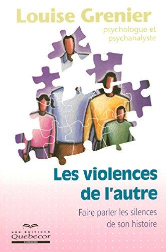 LES VIOLENCES DE L'AUTRE par Collectif