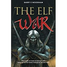 The Elf War by Mr Barry E Woodham (2012-09-03)