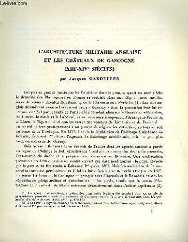 BULLETIN MONUMENTAL 125e VOLUME DE LA COLLECTION N°2 - L'ARCHITECTURE MILITAIRE ANGLAISE ET LES CHATEAUX DE GASCOGNE (XIIIe-XIVe SIECLES) PAR JACQUES GARDELLES