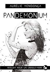Pandemonium par Aurélie Mendonca