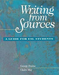 Writing from Sources: A Guide for Esl Students