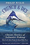 Crunch & Des: Classic Stories of Saltwater Fishing (English Edition)