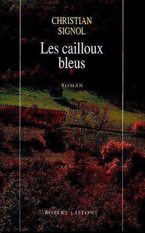Cailloux bleus (Les)