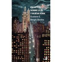 Escritos sobre Lilís y Nueva York