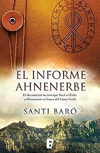 Informe Ahnenerbe par Santi Baró