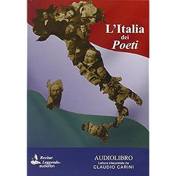 L'italia Dei Poeti. Audiolibro. Cd Audio