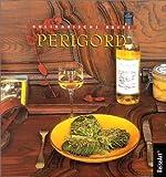 Kulinarische Reise, Perigord