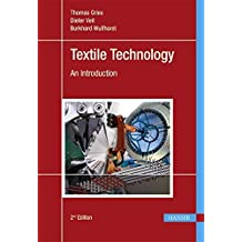 Textile Technology: An Introduction by Thomas Gries (2015-01-15)