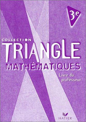 Triangle : Mathématiques, 3e (livre du professeur)