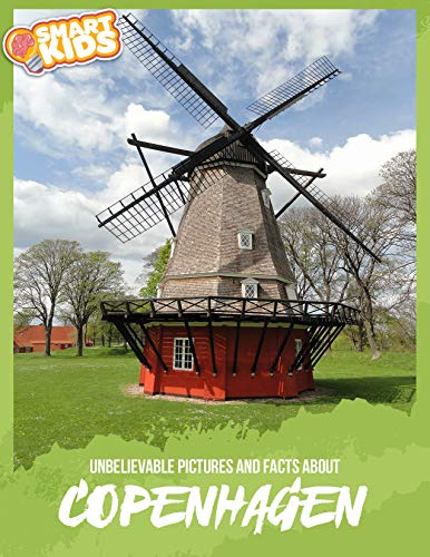 Unbelievable Pictures and Facts About Copenhagen (English Edition)