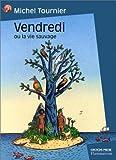 Vendredi ou la Vie sauvage - Flammarion - 04/01/1999
