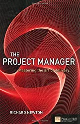 The Project Manager: mastering the art of delivery in project management