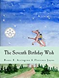The Seventh Birthday Wish (English Edition)