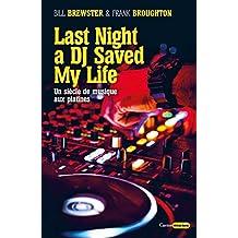 Last night a DJ saved my life (Castor Music)