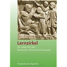 Lernzirkel. Zur Arbeit mit dem lateinischen Wörterbuch (Stowasser)